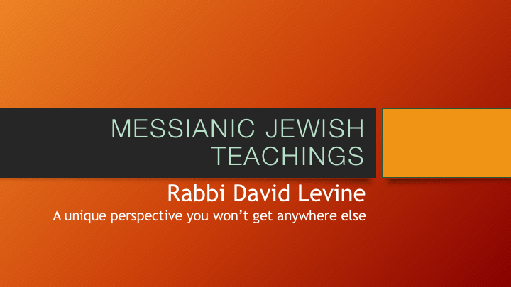 Messianic Jewish Teachings