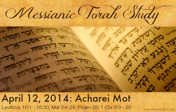 Messianic Torah Portion Acharei Mot