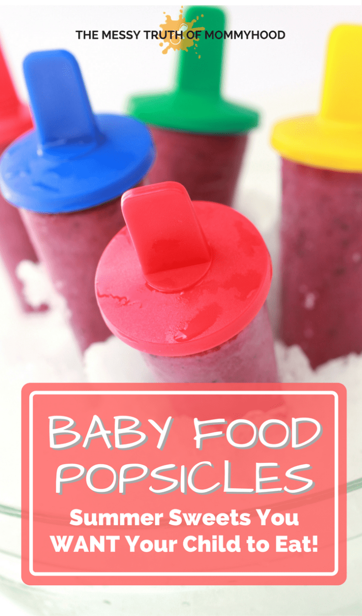 Baby Food Popsicles: Summer Sweets You Want Your Child to Eat