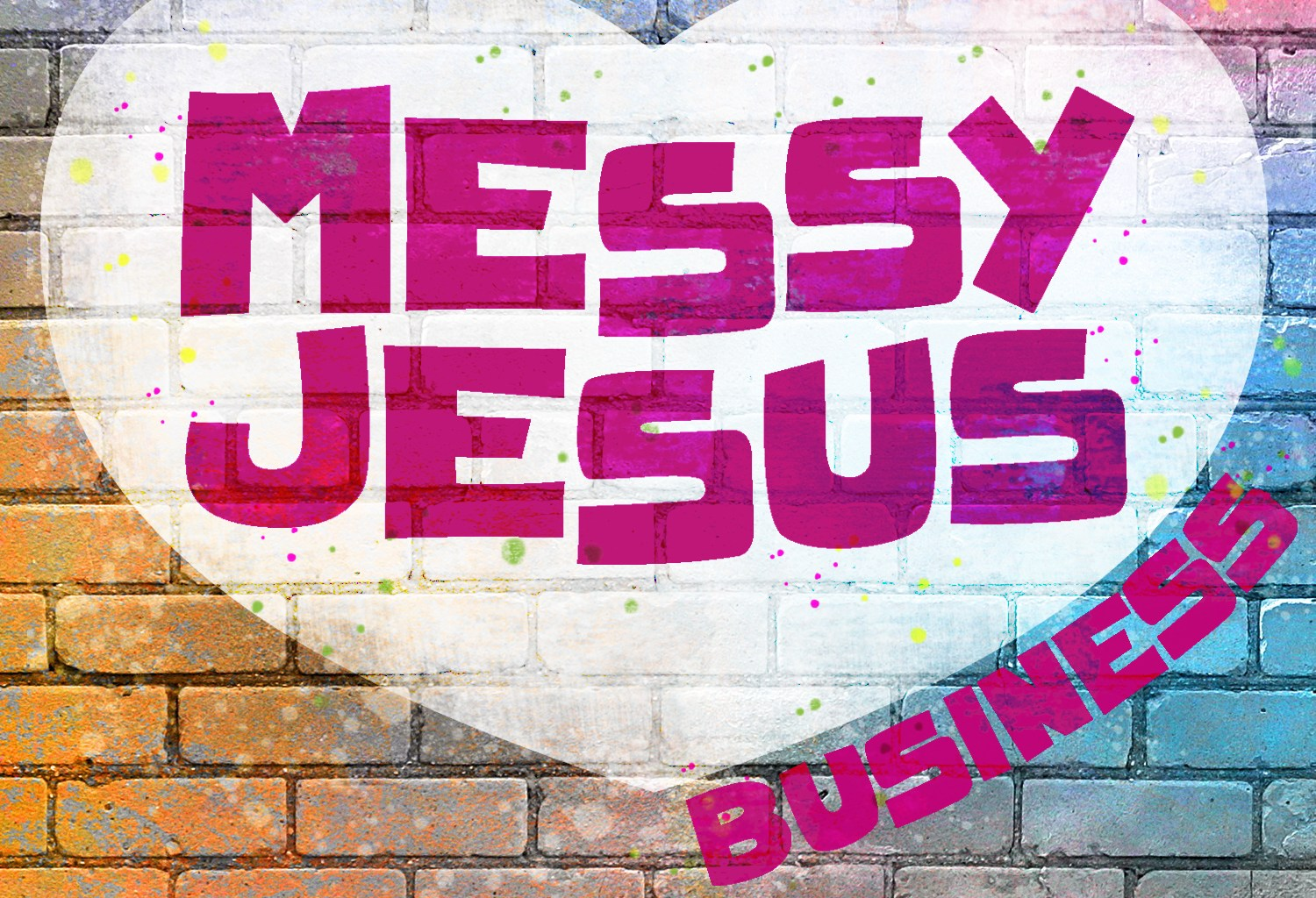 messy jesus business podcast