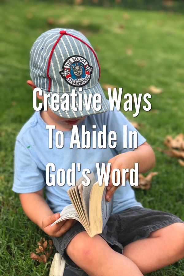 Creative Ways to Abide in God's Word