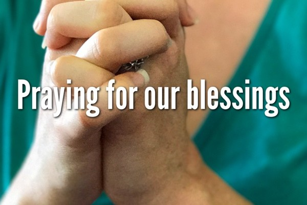 Praying For Our Blessings