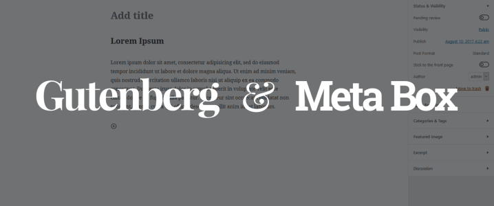 Gutenberg and the Future of Meta Box