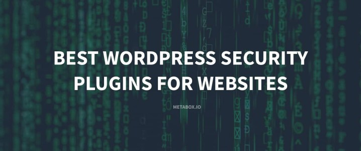 Best WordPress Security Plugins For Your Website