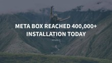 Meta Box reached 400,000 installations today