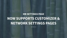 MB Settings Page: Now Supports Customizer & Network Settings Pages
