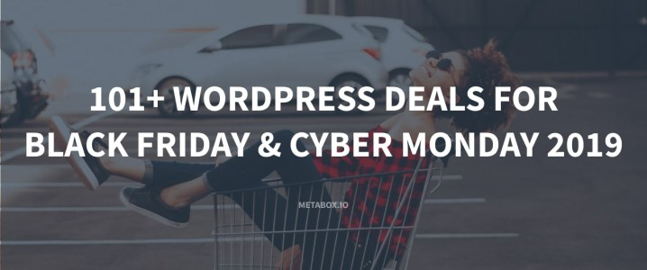101+ WordPress Black Friday & Cyber Monday Deals 2019