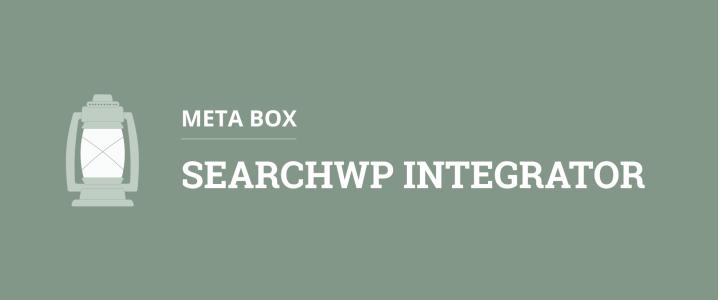 Meta Box - SearchWP Integrator