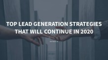 Top Lead Generation Strategies That Will Continue in 2020