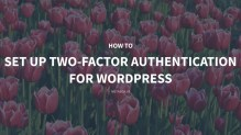 How to Set Up Two-Factor Authentication for WordPress