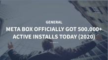Meta Box officially got 500.000+ Active Installations today (2020)