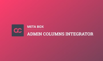 Meta Box - Admin Columns Integration