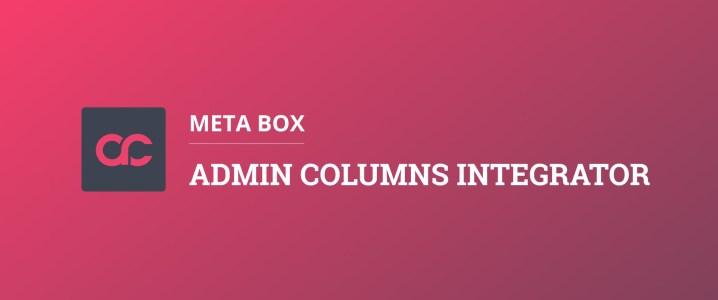 Meta Box - Admin Columns Integration