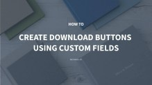 How to Create Download Buttons Using Custom Fields with Meta Box Plugin