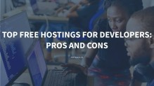 Top Free Hostings For Developers: Pros and Cons