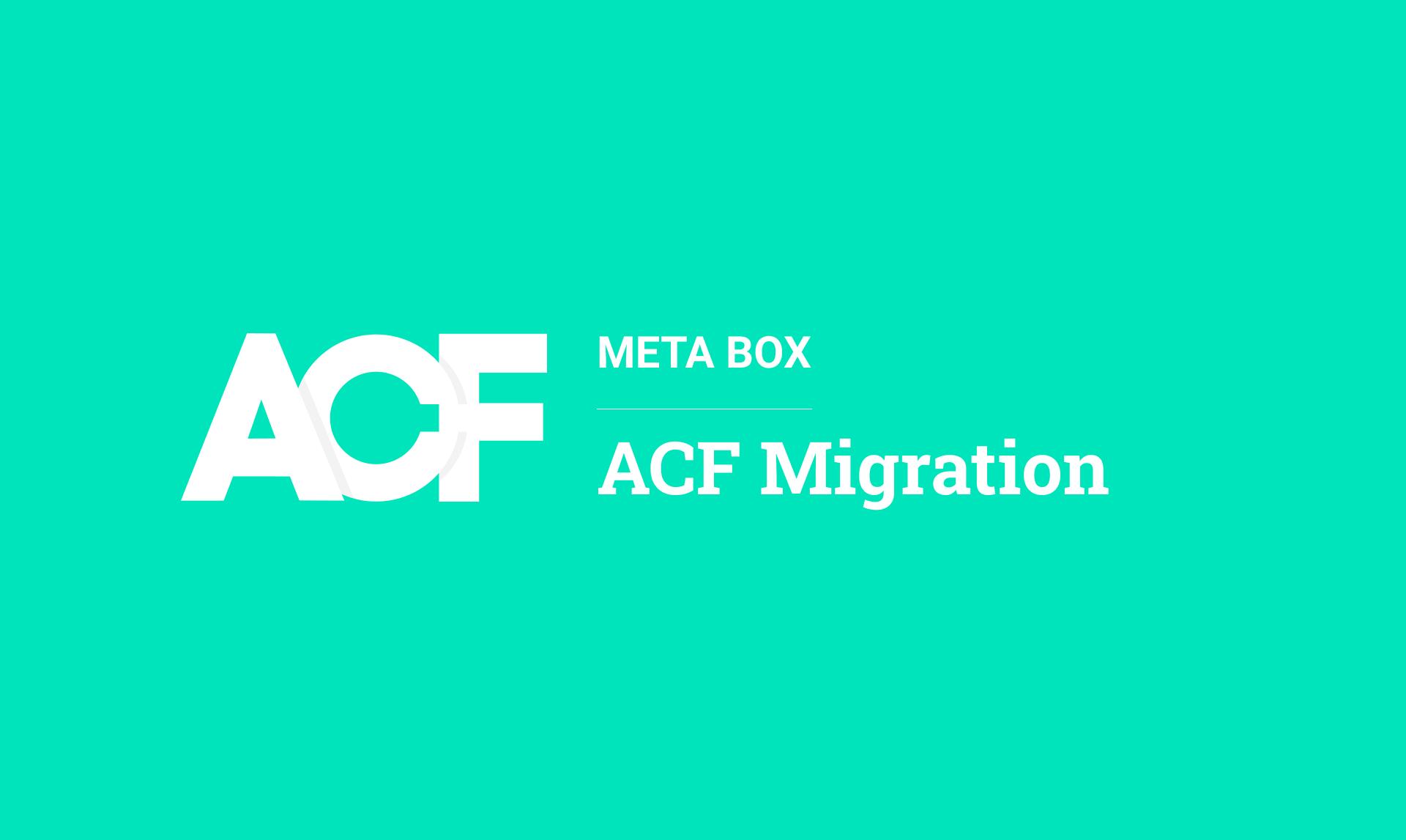 MB ACF Migration