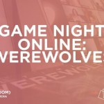 GAME NIGHT ONLINE: WEREWOLVES