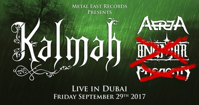 Cancles Participation in Kalmah Dubai Show