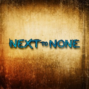 Next To None Interview