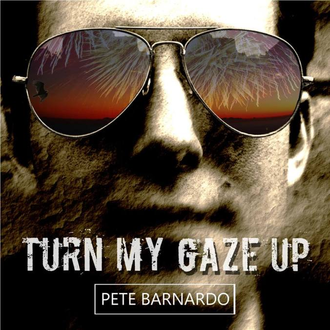 Turn My Gaze Up Pete Barnardo