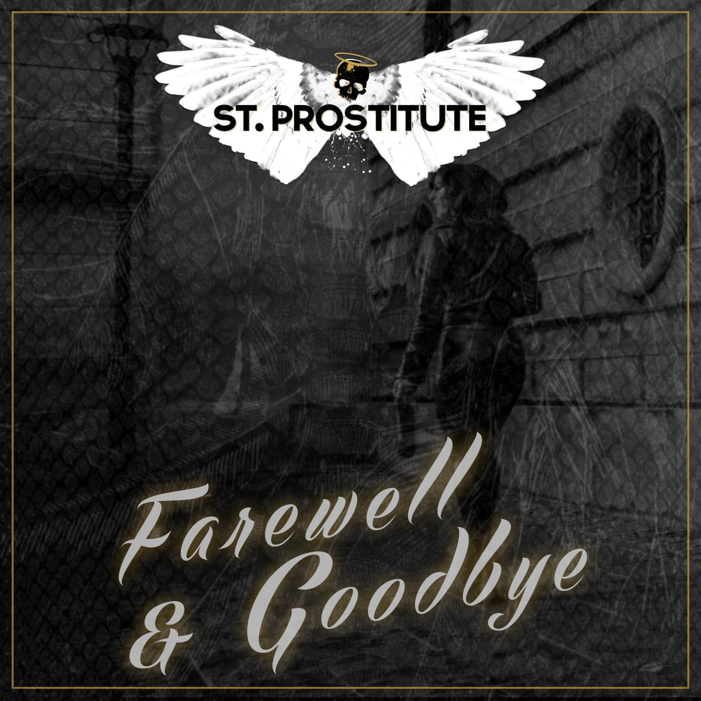 St. Prostitute – Farewell & Goodbye musikvideo