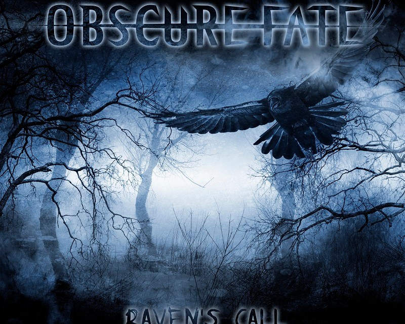 Obscure Fate – (Raven's Call)