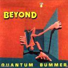 Beyond (Canada) - Quantum Bummer (1990) Front