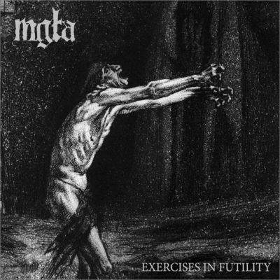 Mgla - Exercises In Futility