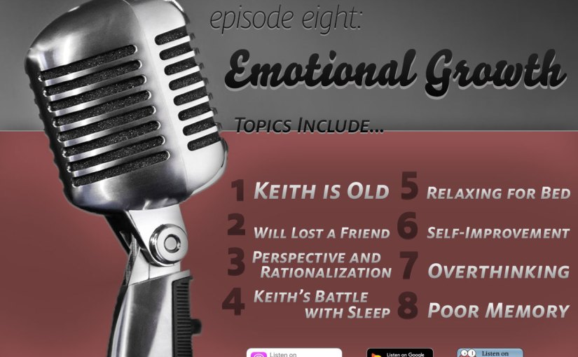 Episode Eight: Emotional Growth