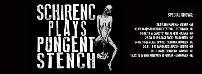 Schirenc Plays Pungent Stench tour