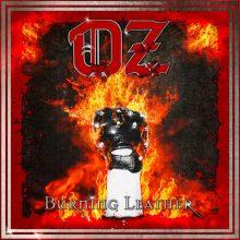 OZ – Burning Leather (2011)