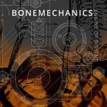 Bonemechanics – Engine Of Dissent (EP 2015 )