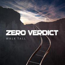 Zero Verdict – Walk Tall (2015)