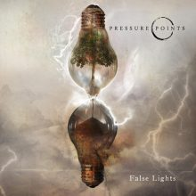 Pressure Points – False Lights (2015)