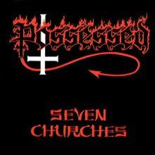 Possessed – Seven Churches (1985)