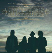 Death Hawks – Sun Future Moon (2015)