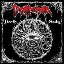Deathchain – Death Gods (2010)