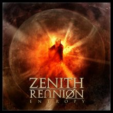 Zenith Reunion – Entropy (2015)