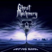 Ghost Machinery – Out For Blood (2010)