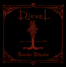 Djevel – Norske Ritualer (2016)