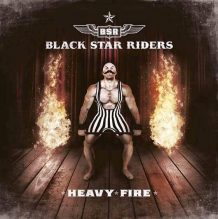 Black Star Riders – Heavy Fire (2017)
