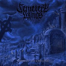 Cemetery Winds – Unholy Ascensions (2017)