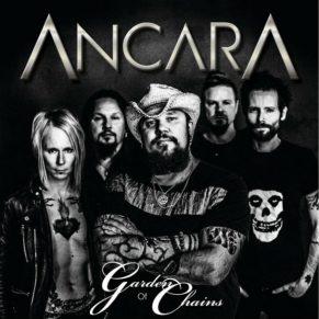 AncarA – Garden Of Chains (2017)