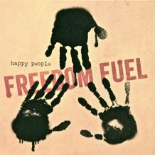 Freedom Fuel – Happy people (2016)