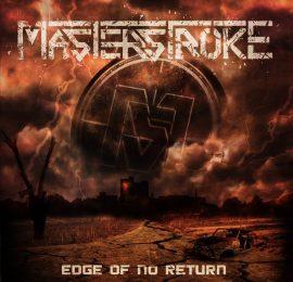 Masterstroke – Edge Of No Return (2017)