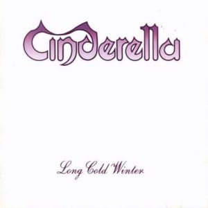Cinderella – Long Cold Winter – 25 Days of Christmas Metal Countdown: Day 24