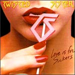 """Twisted Sister """"Love is for Suckers"""" small pic"""