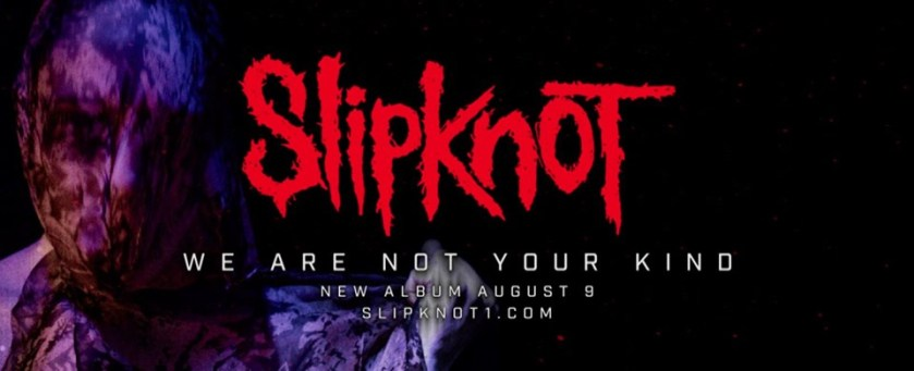 SLIPKNOT ANNOUNCE NEW ALBUM, 'WE ARE NOT YOUR KIND' SHARE