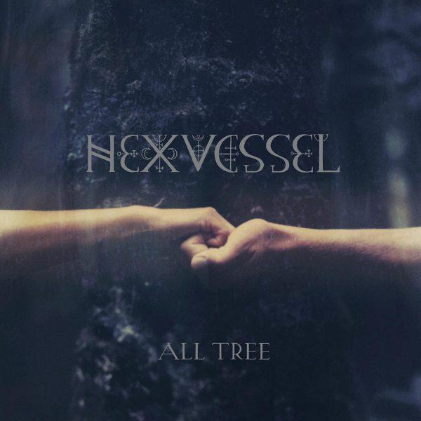 Hexvessel All Tree