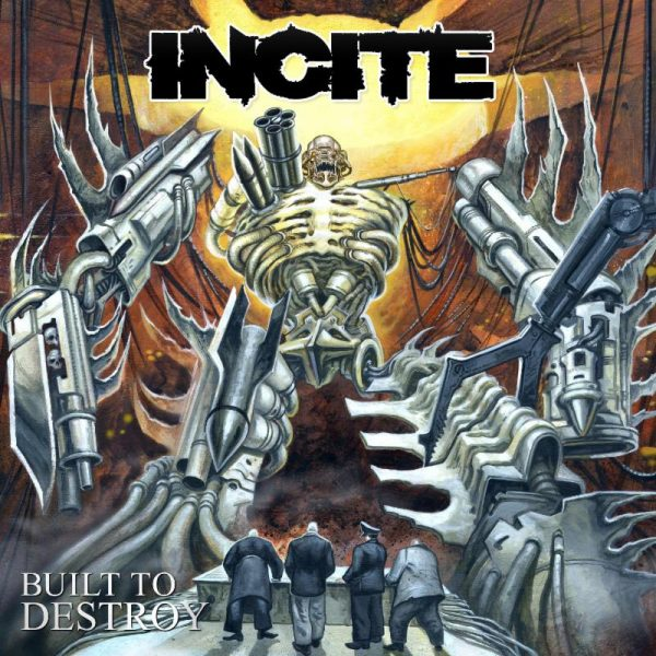 Incite Built to Destroy